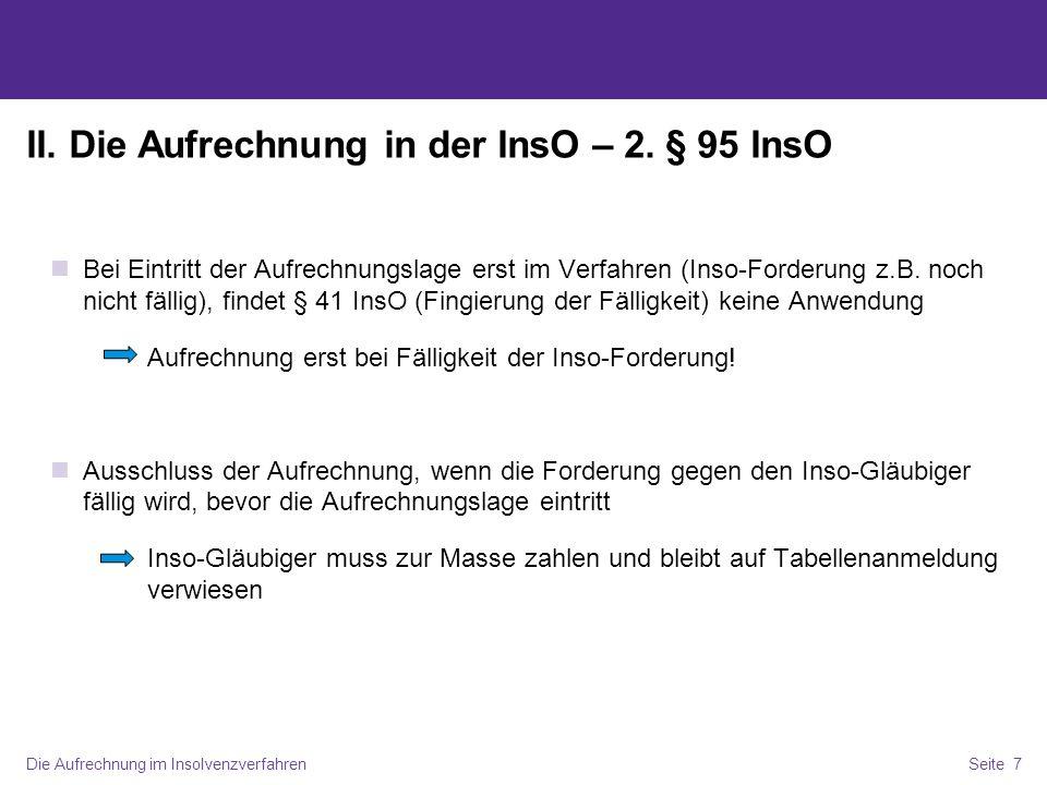 II. Die Aufrechnung in der InsO – 2. § 95 InsO