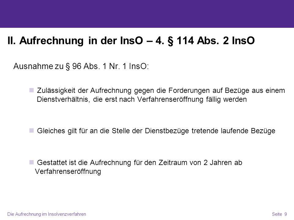 II. Aufrechnung in der InsO – 4. § 114 Abs. 2 InsO