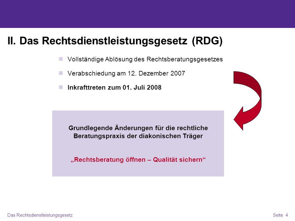 II. Das Rechtsdienstleistungsgesetz (RDG)