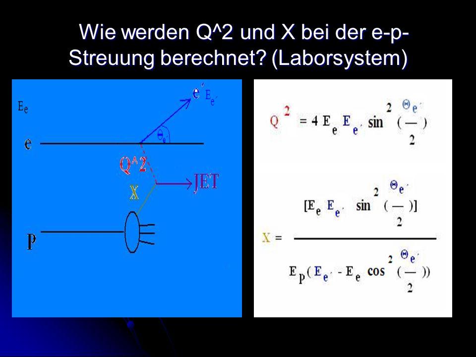 Wie werden Q^2 und X bei der e-p-Streuung berechnet (Laborsystem)