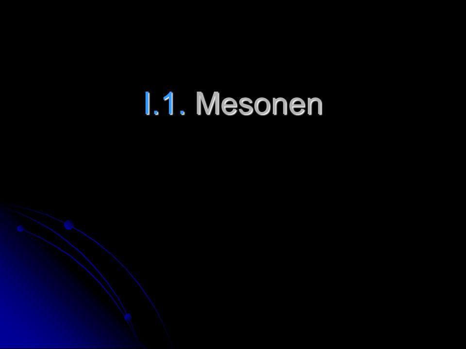 I.1. Mesonen