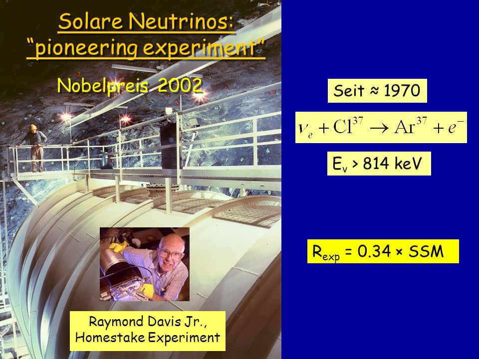Solare Neutrinos: pioneering experiment