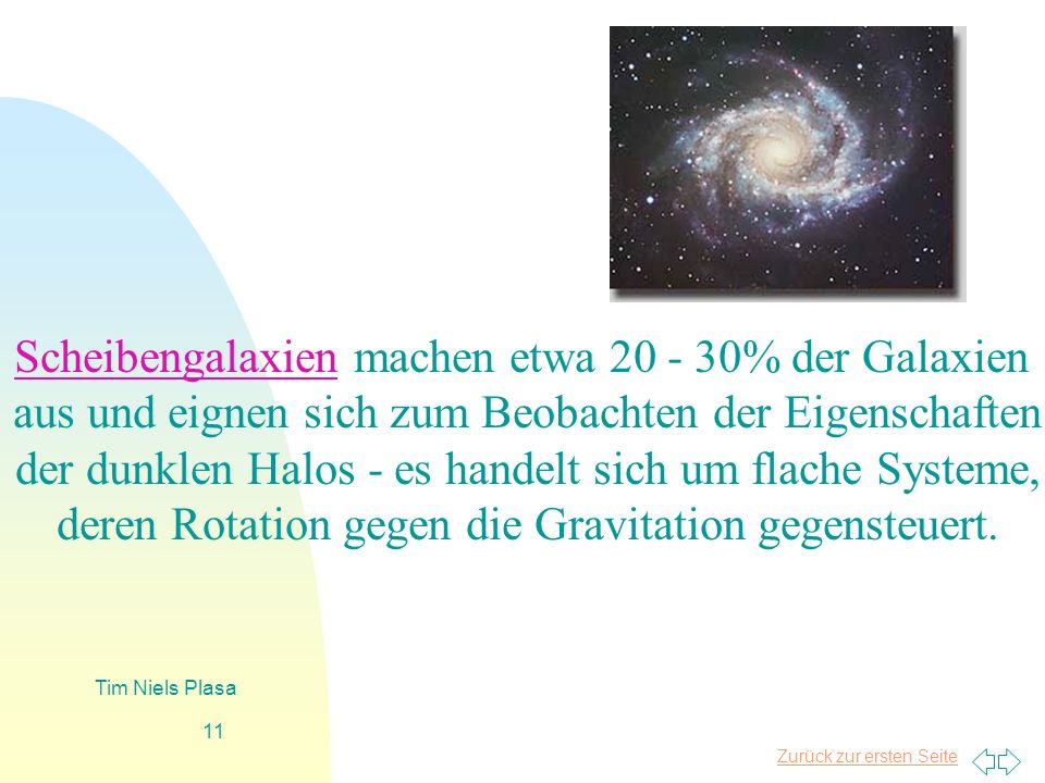 Scheibengalaxien machen etwa 20 - 30% der Galaxien
