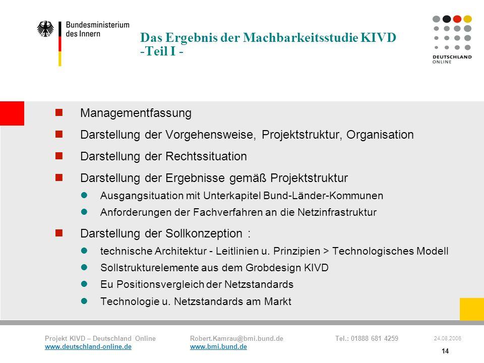 Das Ergebnis der Machbarkeitsstudie KIVD -Teil I -