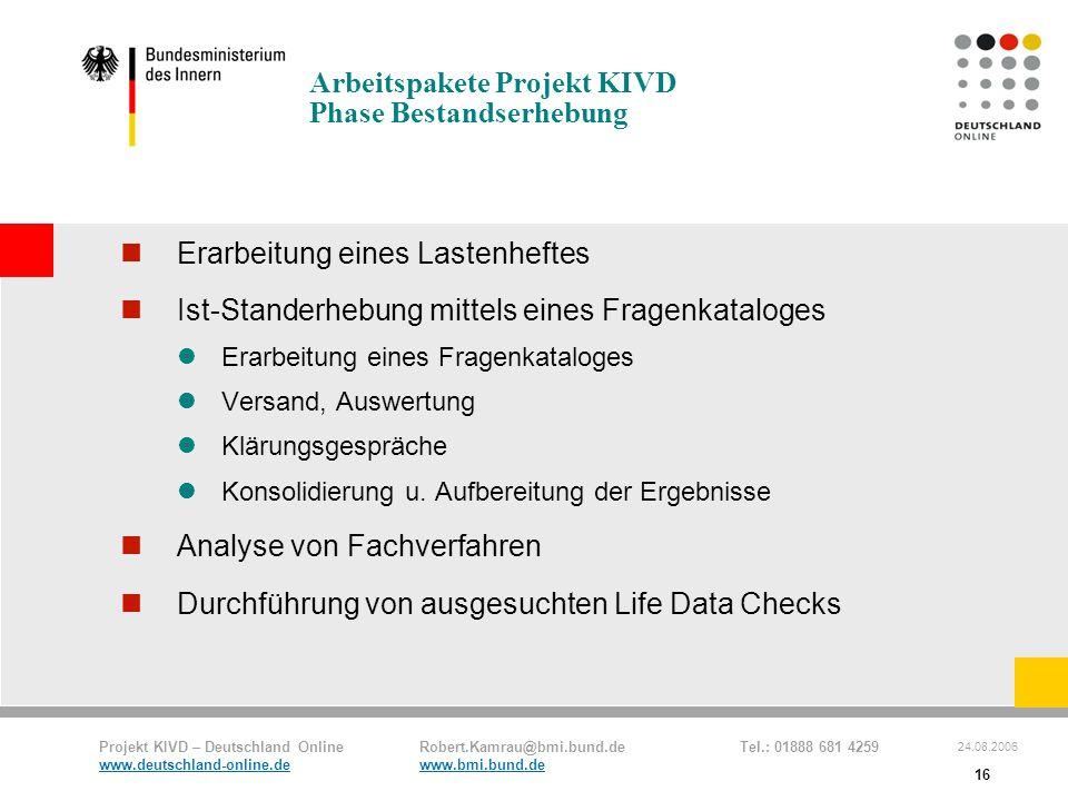 Arbeitspakete Projekt KIVD Phase Bestandserhebung