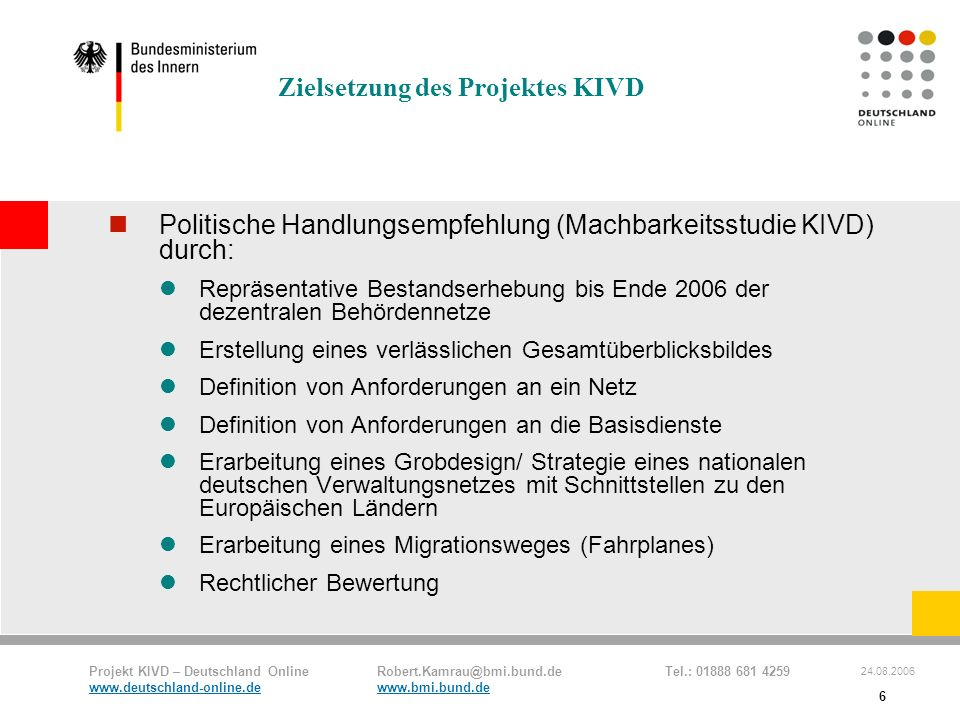 Zielsetzung des Projektes KIVD