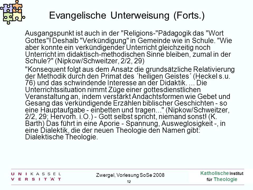 Evangelische Unterweisung (Forts.)