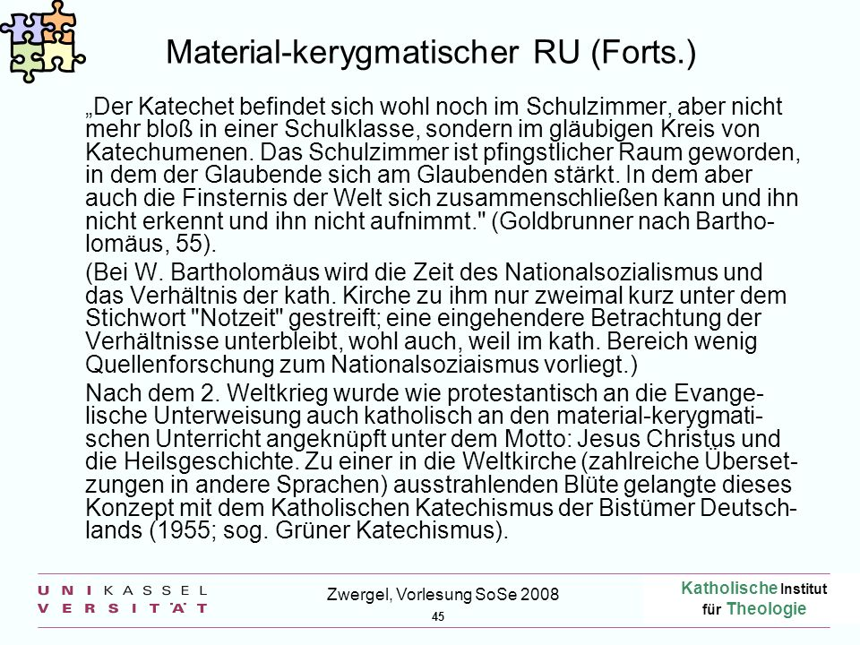 Material-kerygmatischer RU (Forts.)