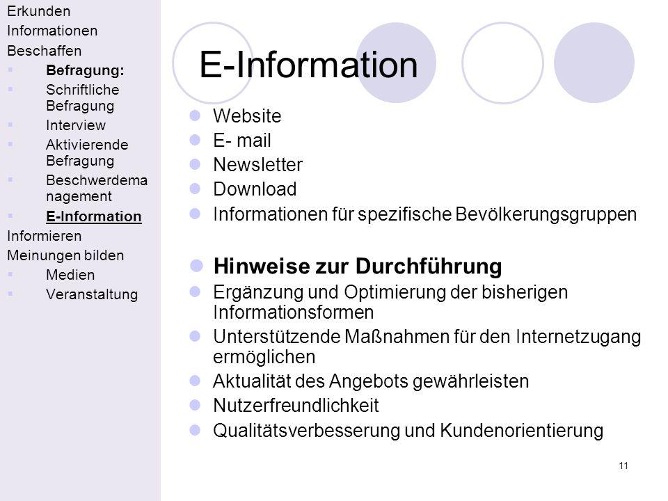 E-Information Hinweise zur Durchführung Website E- mail Newsletter