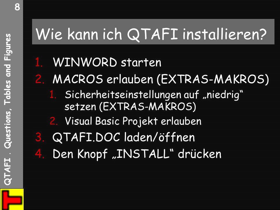 Wie kann ich QTAFI installieren