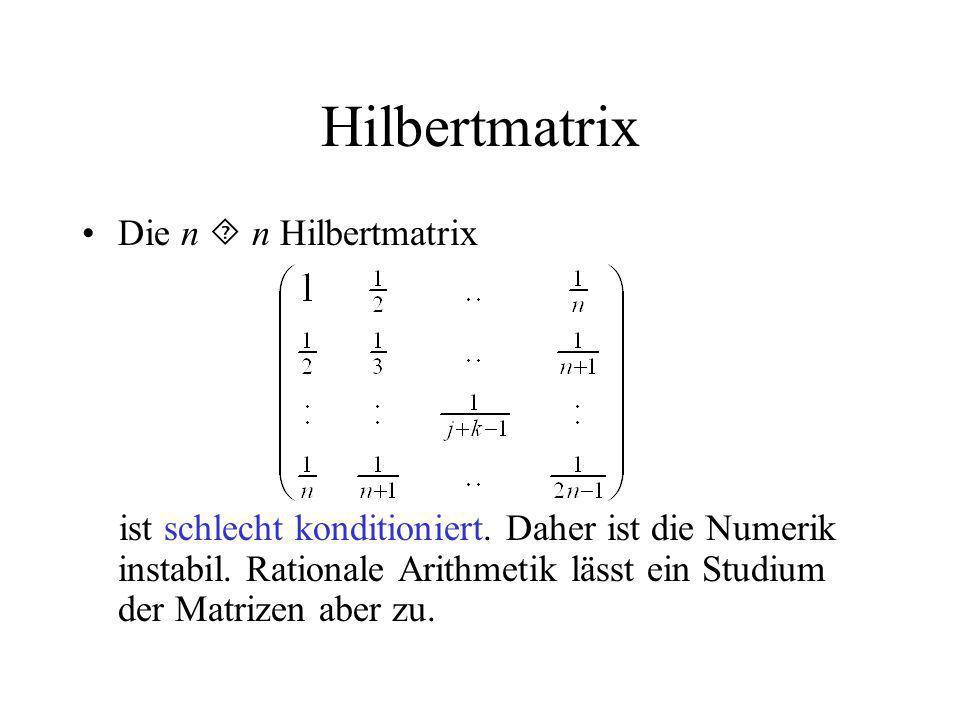 Hilbertmatrix Die n  n Hilbertmatrix