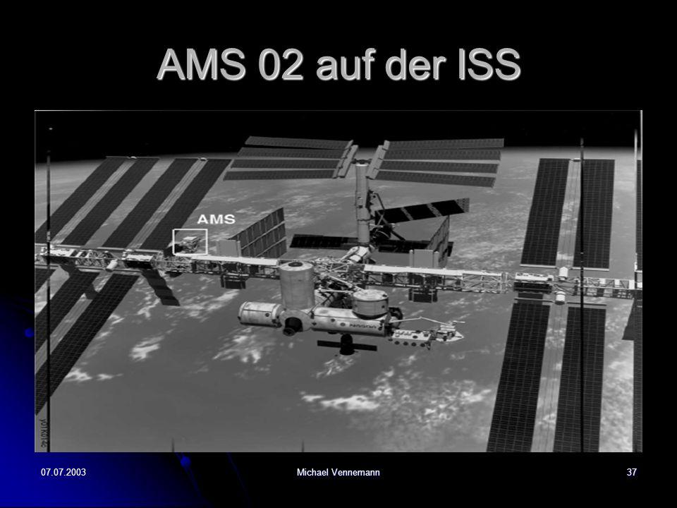 AMS 02 auf der ISS 07.07.2003 Michael Vennemann