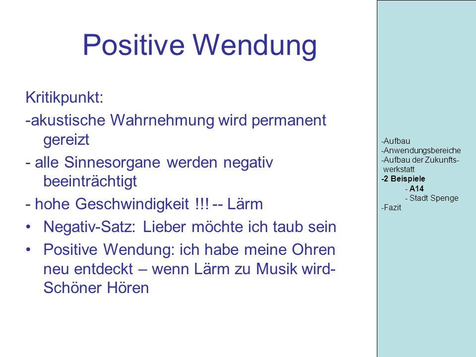 Positive Wendung Kritikpunkt: