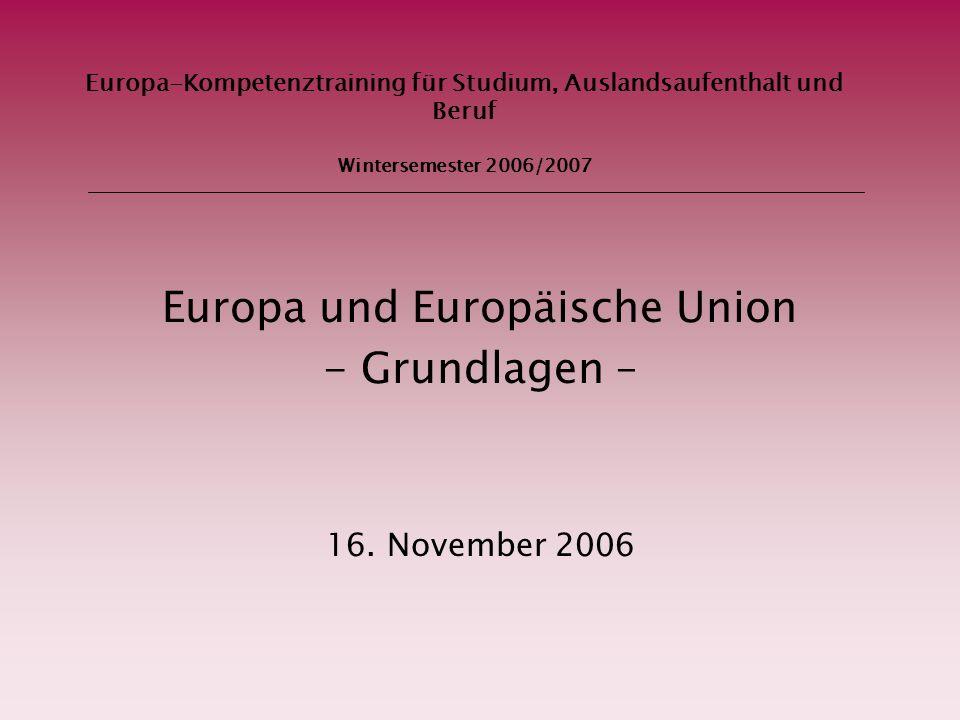 Europa und Europäische Union - Grundlagen – 16. November 2006