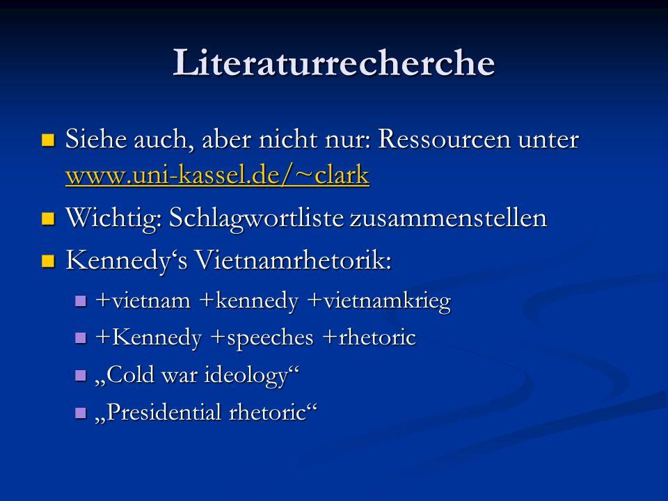 Literaturrecherche Siehe auch, aber nicht nur: Ressourcen unter www.uni-kassel.de/~clark. Wichtig: Schlagwortliste zusammenstellen.