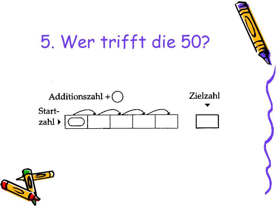 5. Wer trifft die 50