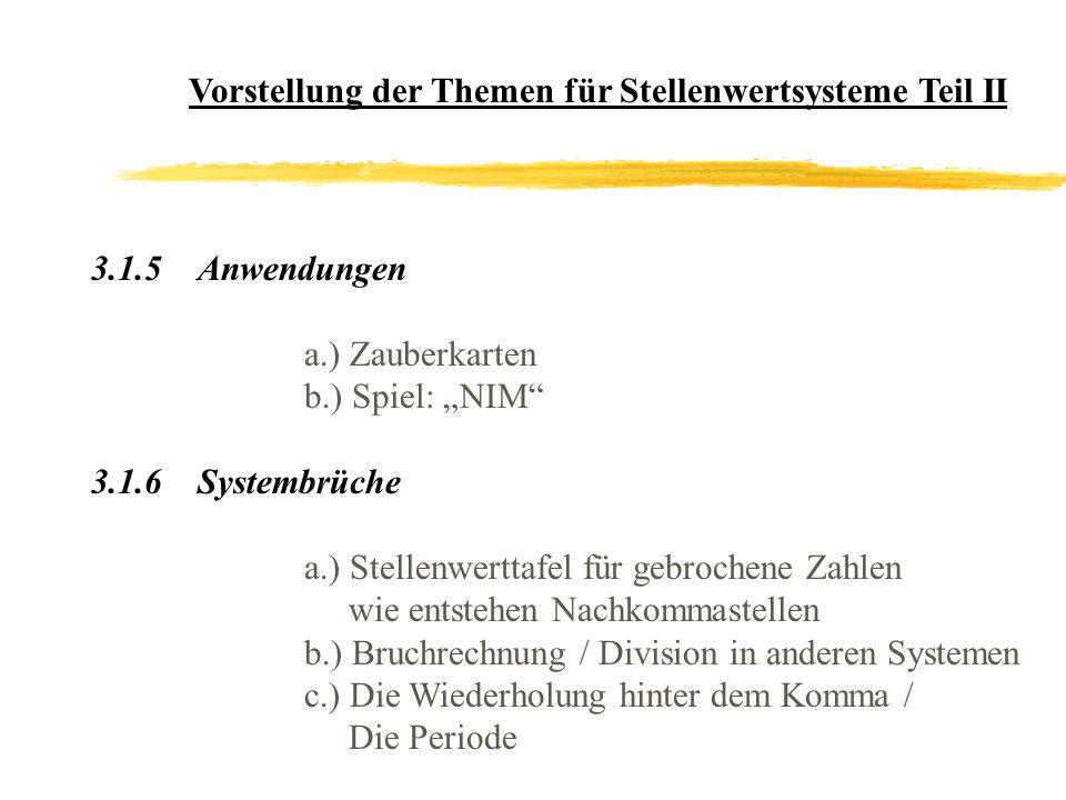 Vorstellung der Themen für Stellenwertsysteme Teil II