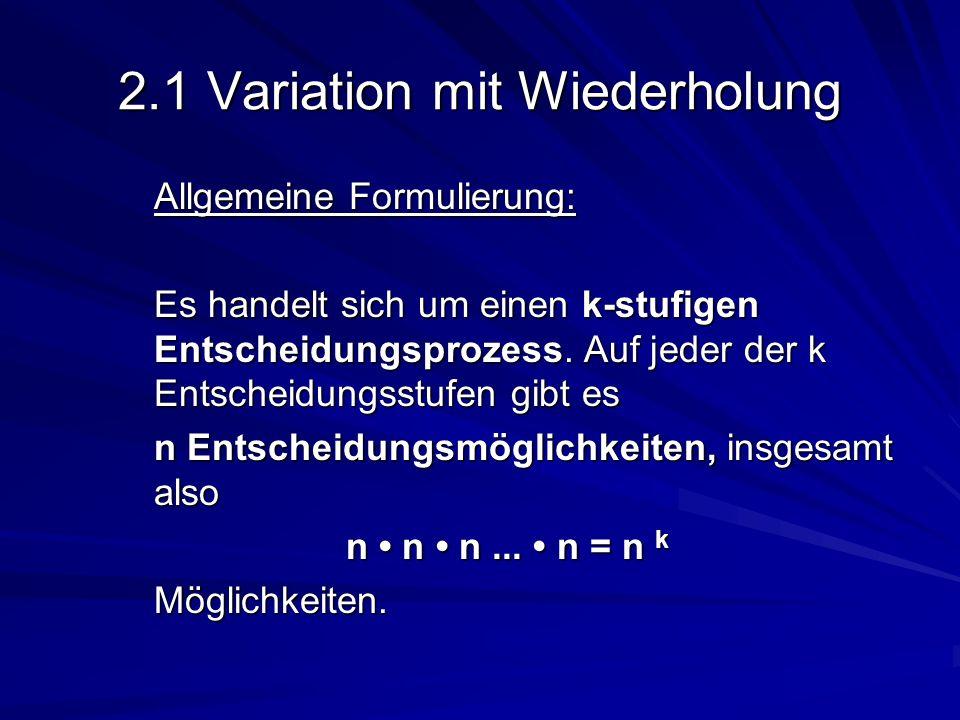 2.1 Variation mit Wiederholung