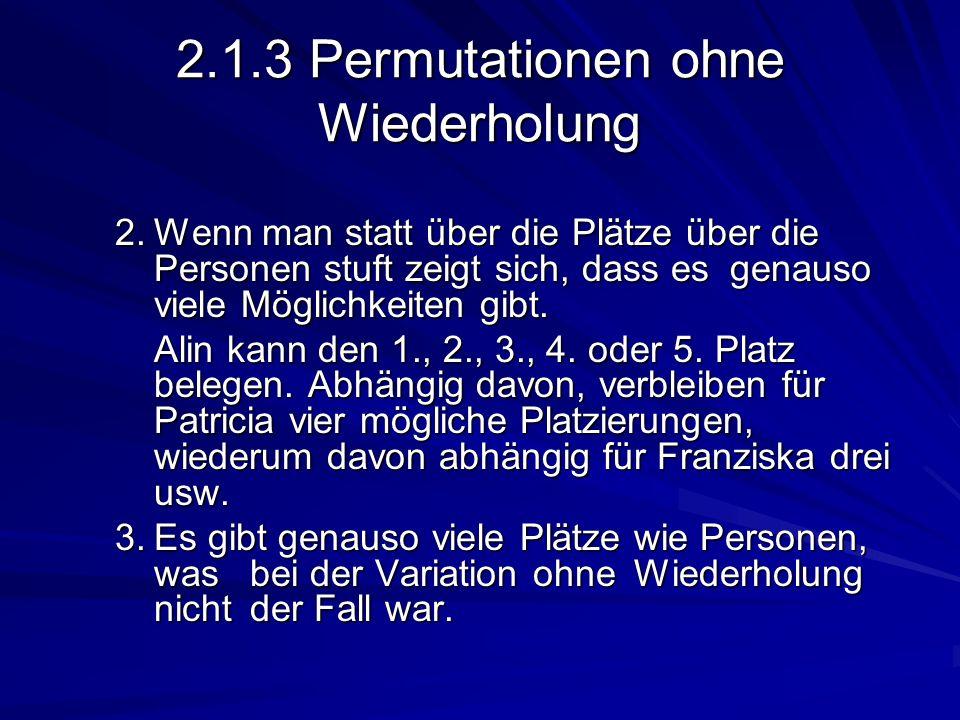 2.1.3 Permutationen ohne Wiederholung