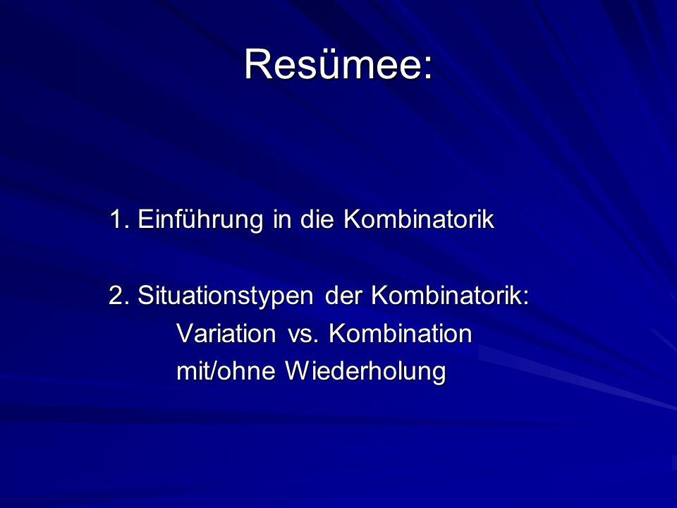 Resümee: 1. Einführung in die Kombinatorik