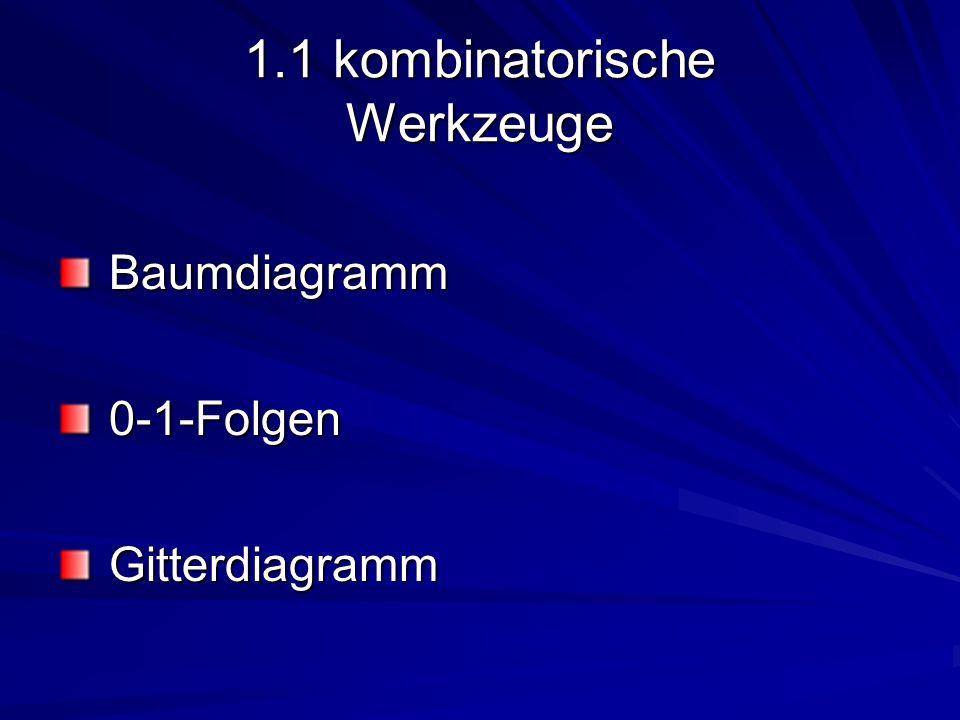 1.1 kombinatorische Werkzeuge