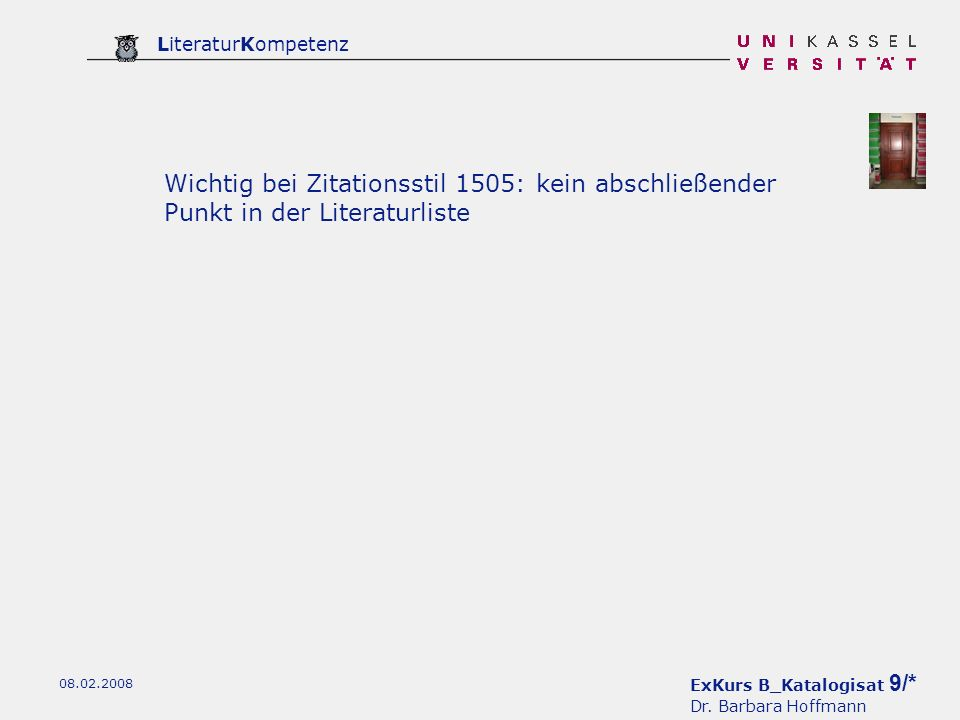 Wichtig bei Zitationsstil 1505: kein abschließender Punkt in der Literaturliste