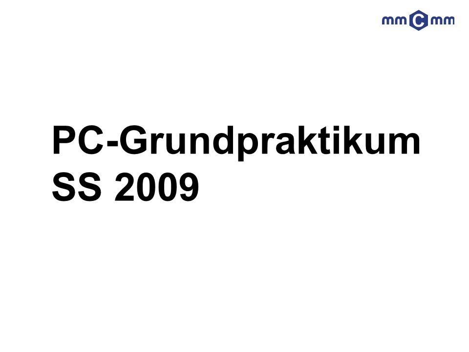 PC-Grundpraktikum SS 2009