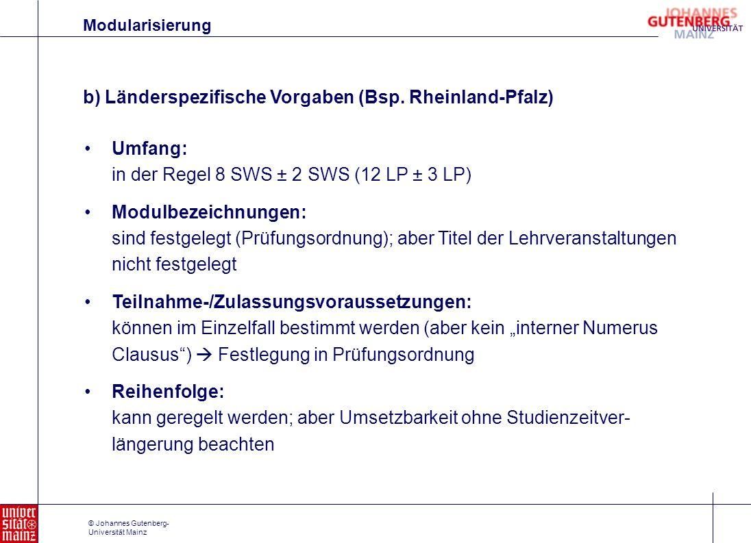b) Länderspezifische Vorgaben (Bsp. Rheinland-Pfalz)