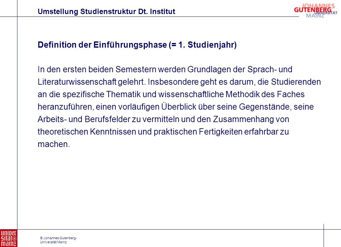 Definition der Einführungsphase (= 1. Studienjahr)