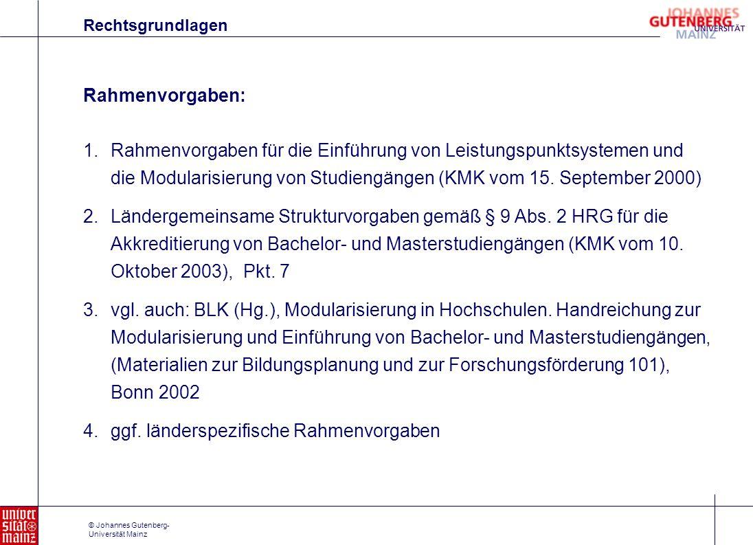 ggf. länderspezifische Rahmenvorgaben