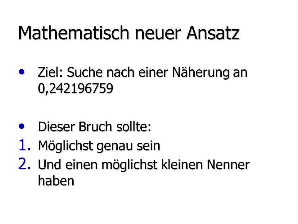 Mathematisch neuer Ansatz