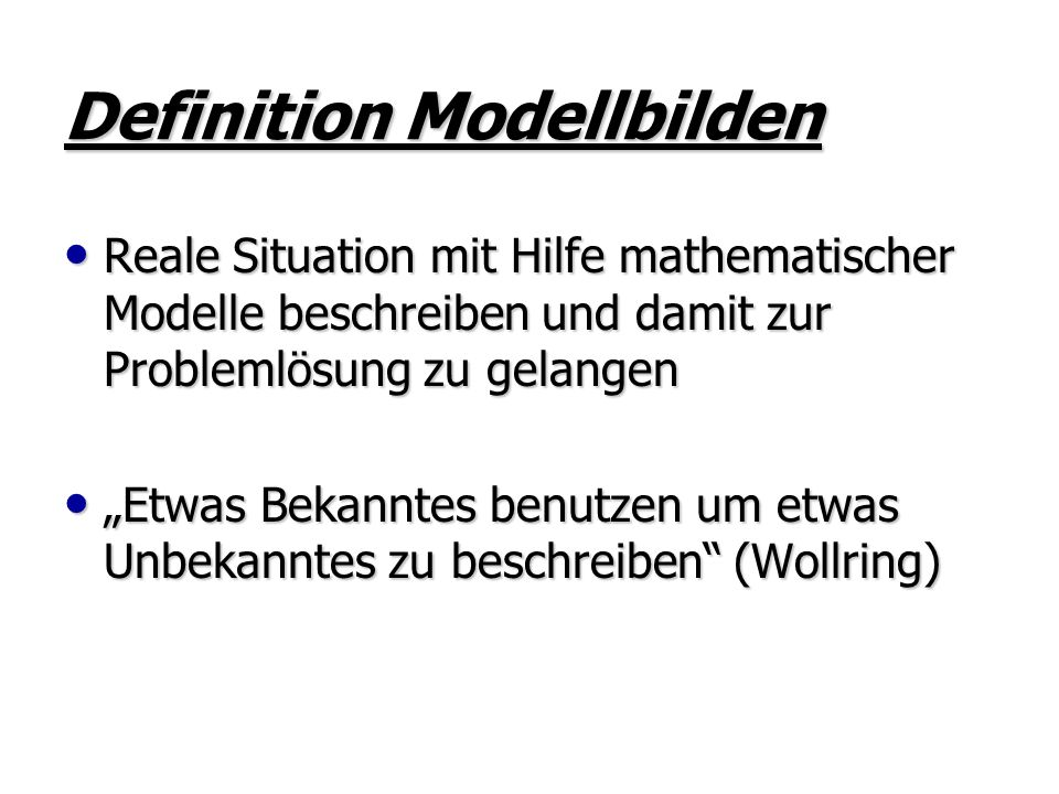 Definition Modellbilden