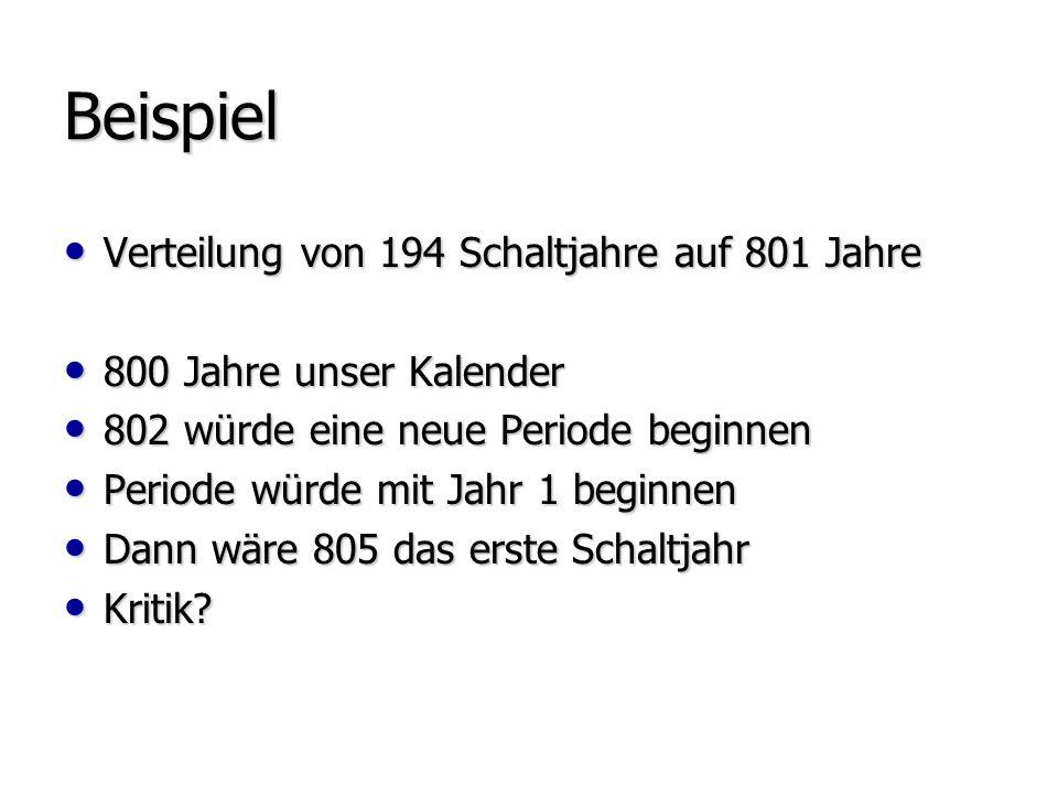 Beispiel Verteilung von 194 Schaltjahre auf 801 Jahre
