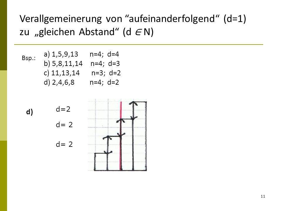 """Verallgemeinerung von aufeinanderfolgend (d=1) zu """"gleichen Abstand (d ∈ N)"""