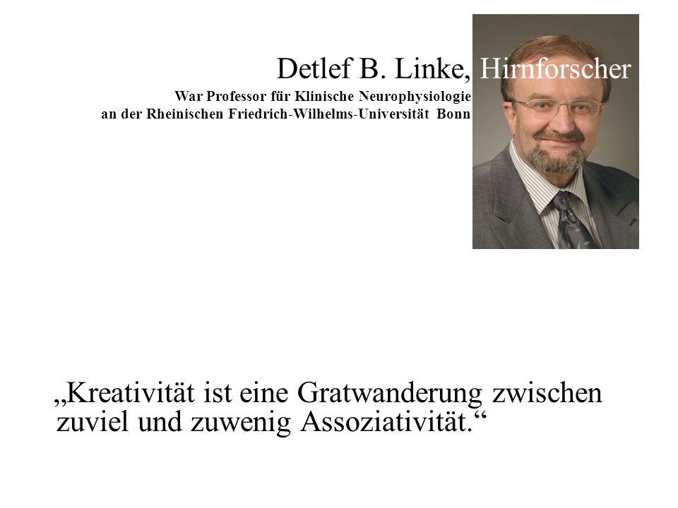 Detlef B. Linke, Hirnforscher