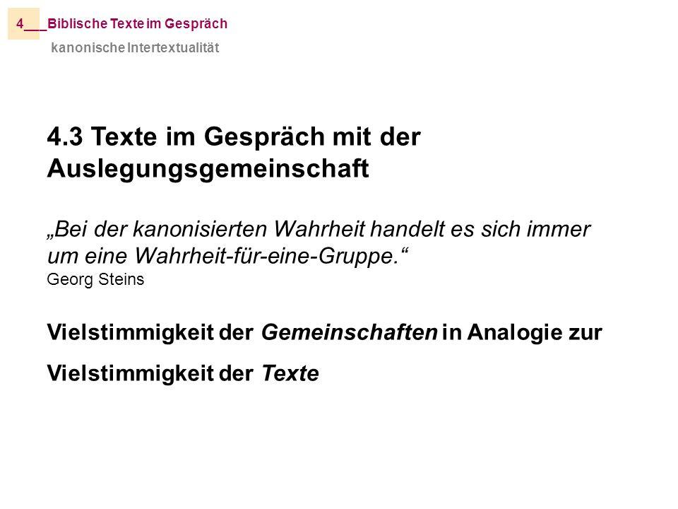 4.3 Texte im Gespräch mit der Auslegungsgemeinschaft