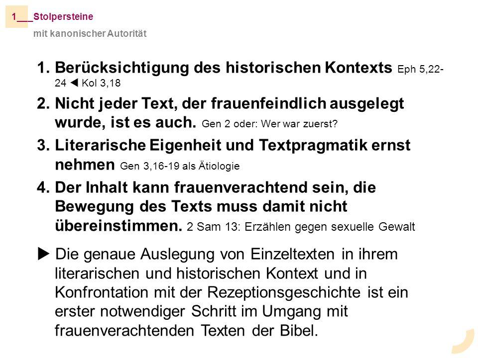 Berücksichtigung des historischen Kontexts Eph 5,22-24  Kol 3,18