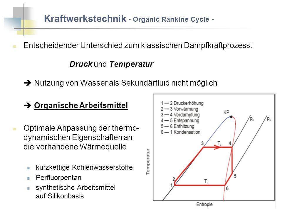 Kraftwerkstechnik - Organic Rankine Cycle -