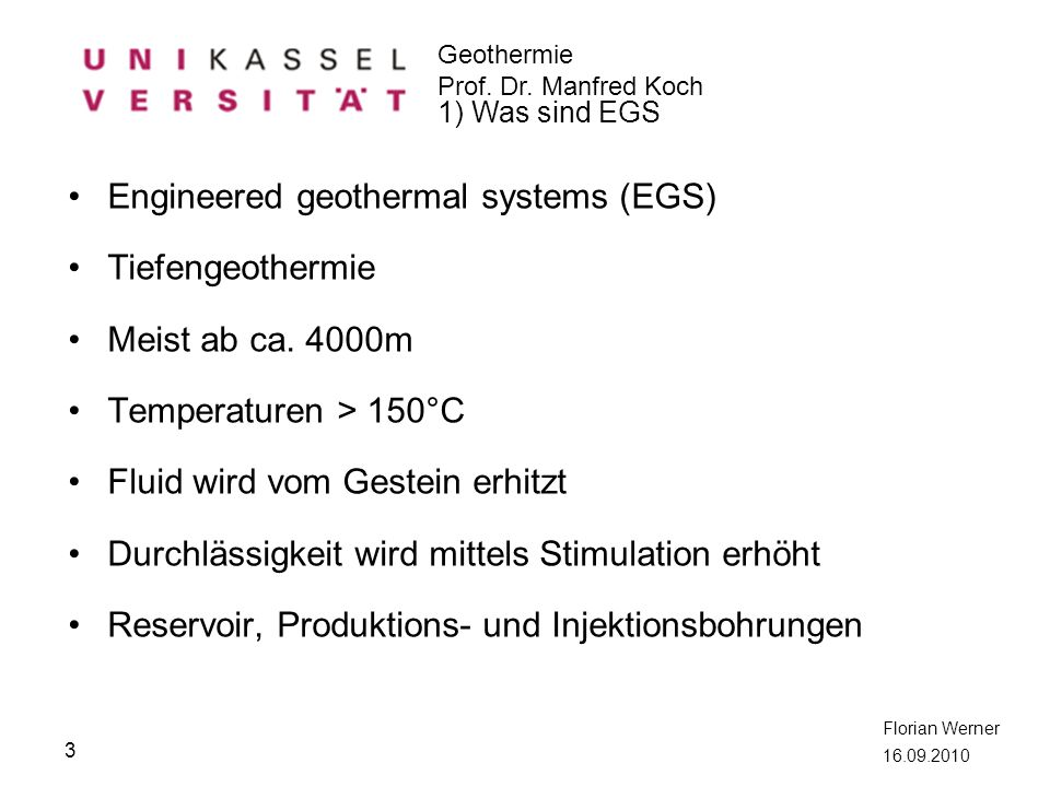 Engineered geothermal systems (EGS) Tiefengeothermie