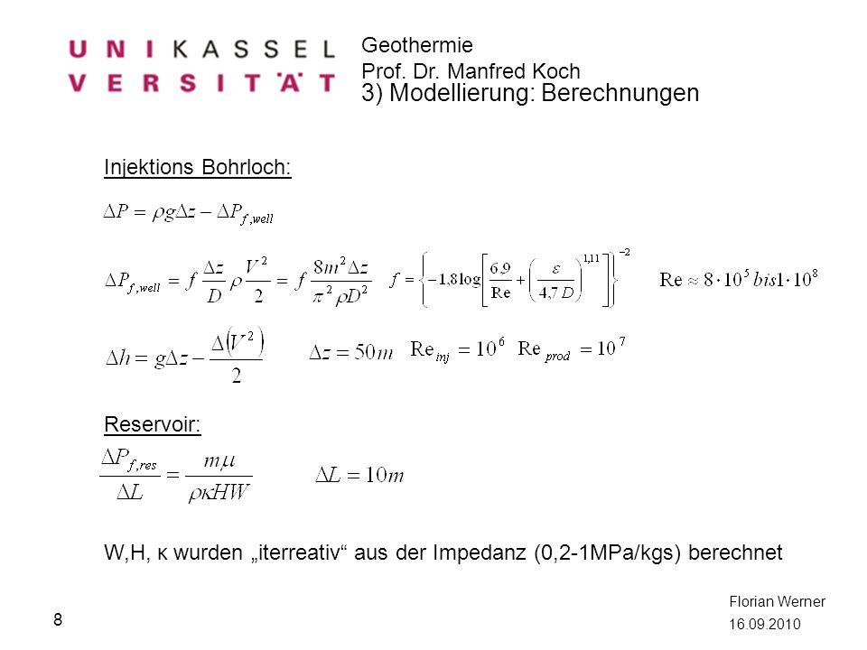 """W,H, κ wurden """"iterreativ aus der Impedanz (0,2-1MPa/kgs) berechnet"""