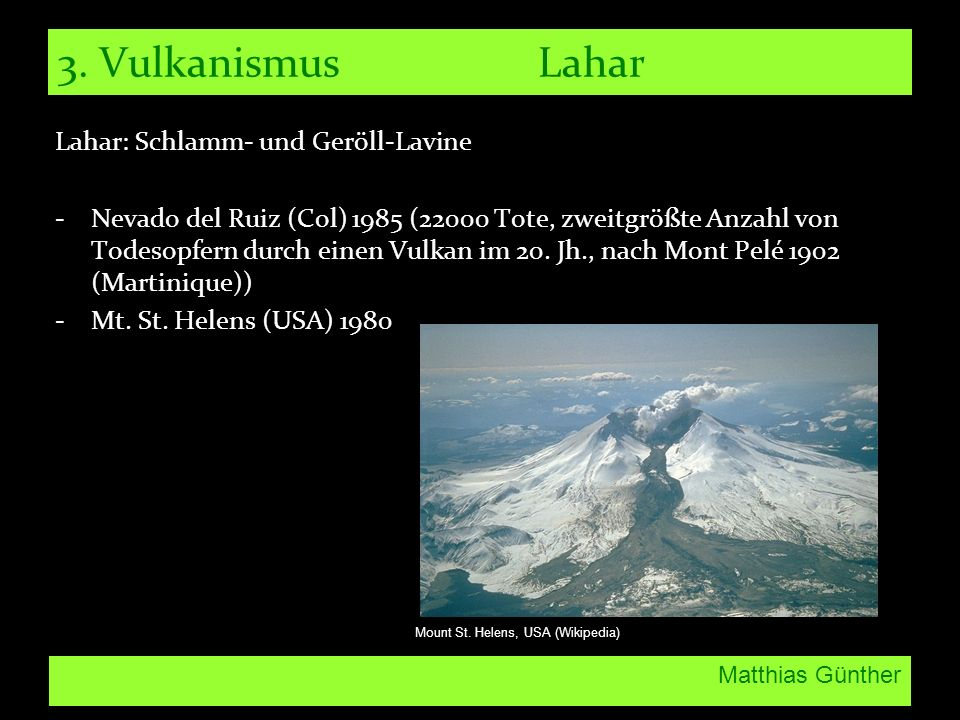 3. Vulkanismus Lahar Lahar: Schlamm- und Geröll-Lavine