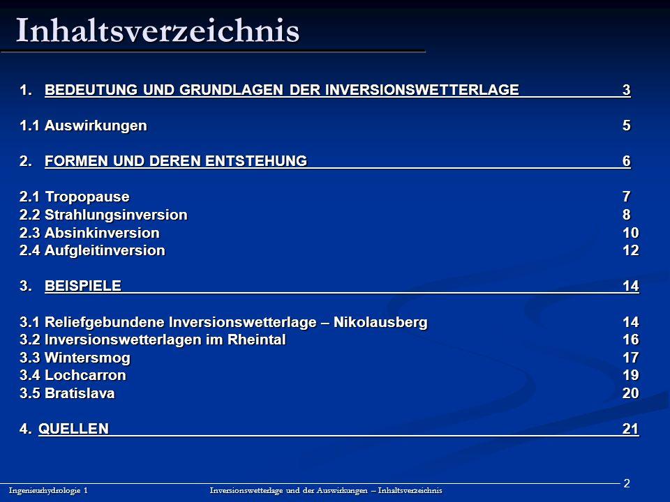Inhaltsverzeichnis BEDEUTUNG UND GRUNDLAGEN DER INVERSIONSWETTERLAGE 3