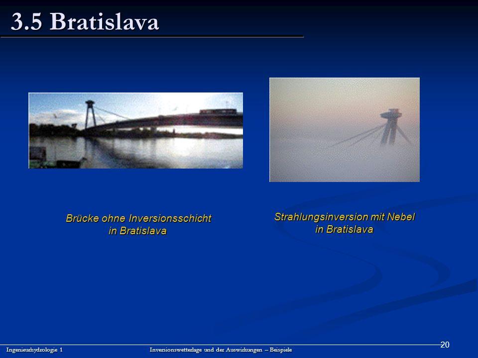 3.5 Bratislava Strahlungsinversion mit Nebel