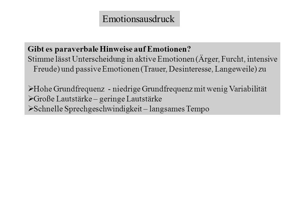 Emotionsausdruck Gibt es paraverbale Hinweise auf Emotionen