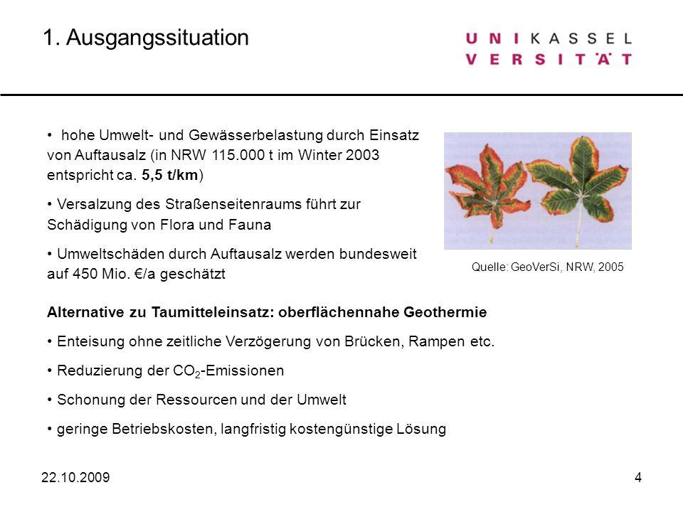 1. Ausgangssituation hohe Umwelt- und Gewässerbelastung durch Einsatz von Auftausalz (in NRW 115.000 t im Winter 2003 entspricht ca. 5,5 t/km)
