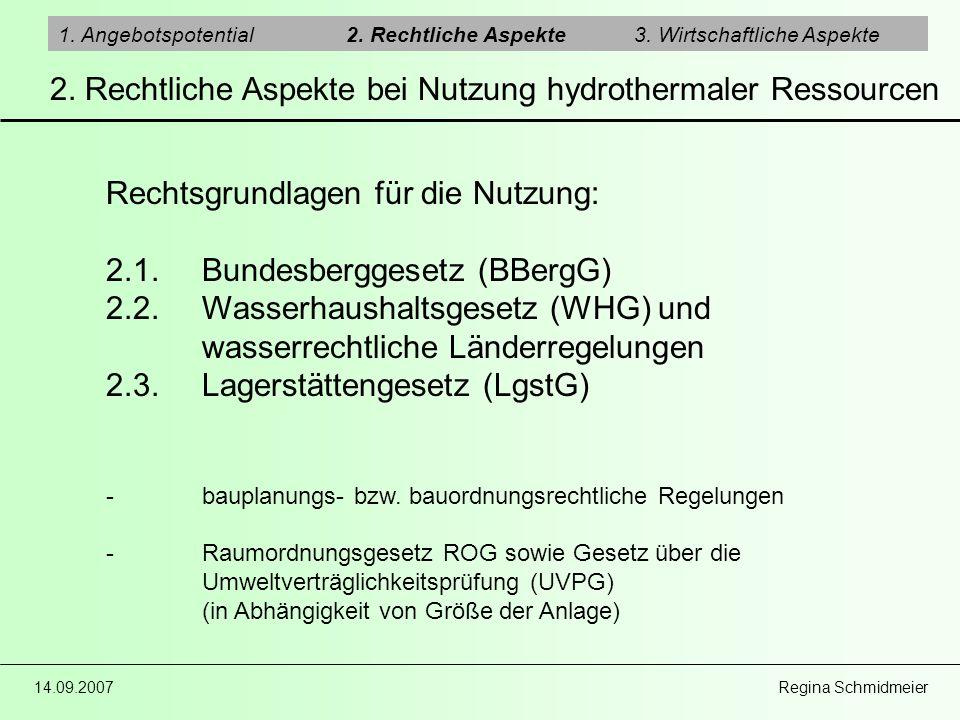 2. Rechtliche Aspekte bei Nutzung hydrothermaler Ressourcen