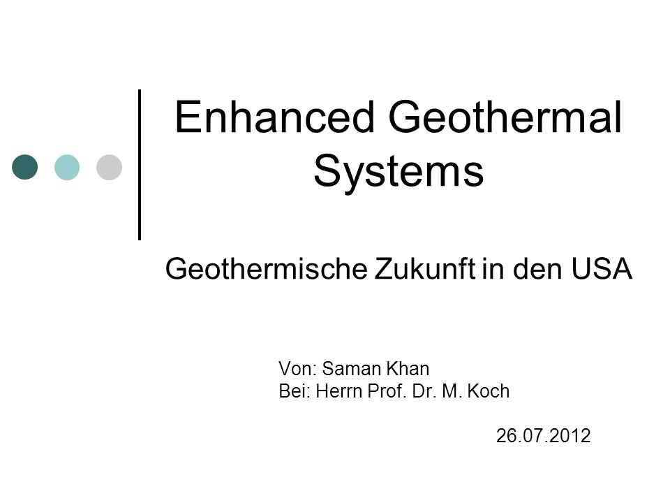 Enhanced Geothermal Systems Geothermische Zukunft in den USA