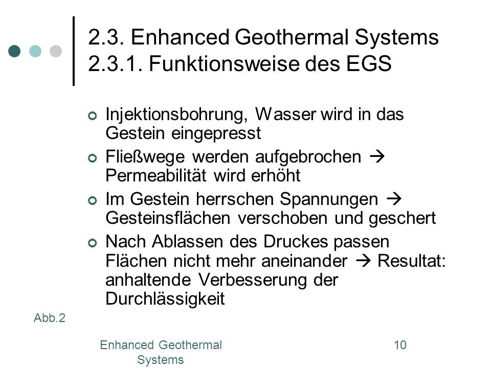 2.3. Enhanced Geothermal Systems 2.3.1. Funktionsweise des EGS