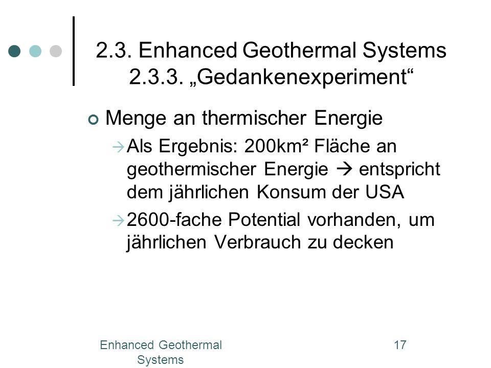 "2.3. Enhanced Geothermal Systems 2.3.3. ""Gedankenexperiment"