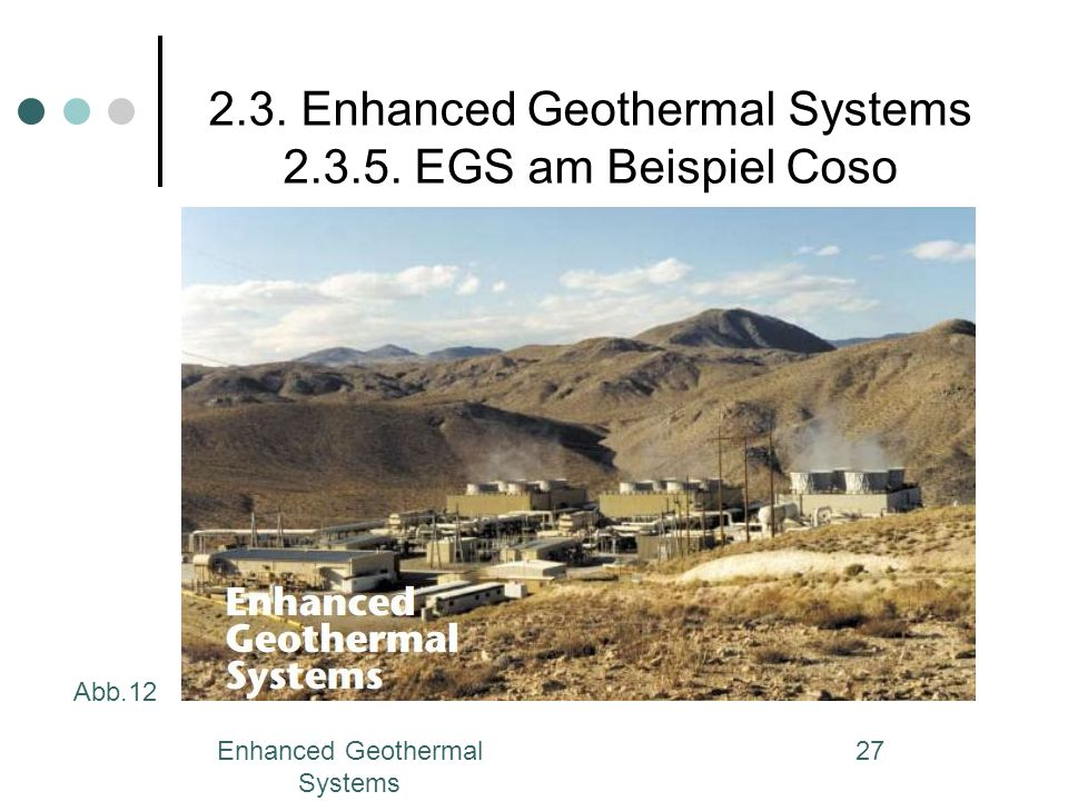 2.3. Enhanced Geothermal Systems EGS am Beispiel Coso
